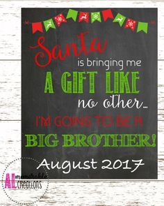 Christmas Pregnancy Announcement/Promotion to Big Brother/Expecting Baby Number 2 Chalkboard/Dated August 2017/Pregnancy Chalkboard by ALMemorableCreations on Etsy