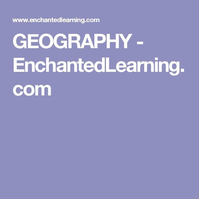 GEOGRAPHY - EnchantedLearning.com