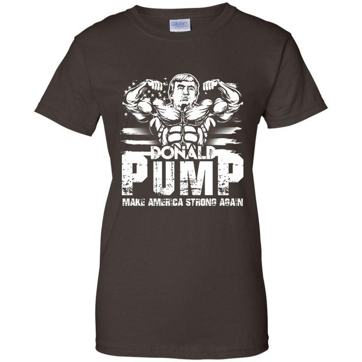 Donald Trump Shirt - Donald Pump - Funny President Election M/W/H
