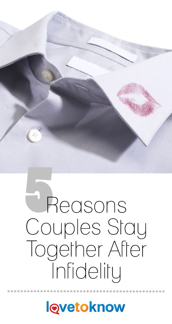 5 Reasons Couples Stay Together After Infidelity