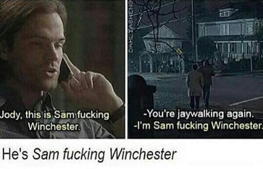 Sam Fucking Winchester is a rebel
