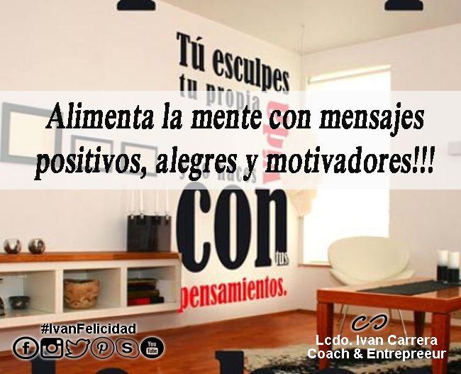 Mensajes Alegres, Positivos y Motivadores!!!