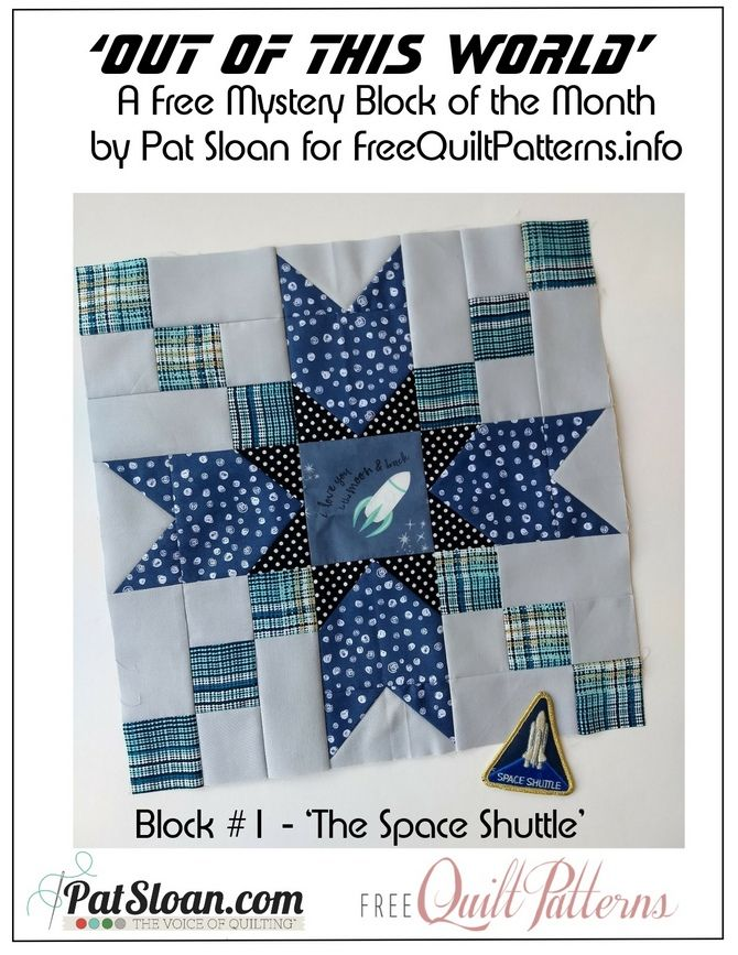 Block World Free >> Out Of This World Free Block 1 Quilt Favorites Pat Sloan Quilt