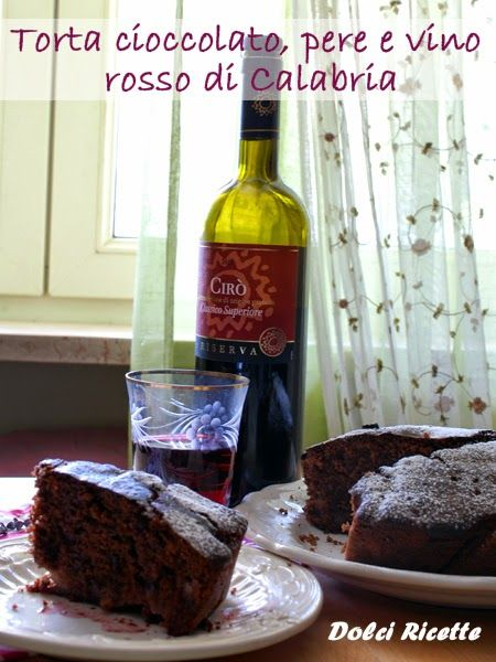 Torta al cioccolato, pere e vino rosso di Calabria #tortaalvinorosso #tortaperecioccolato
