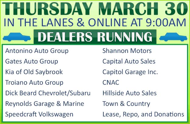 Join us in the lanes or online Thursday, March 30 at 9:00am with Antonino Auto Group, Gates Auto Group, Kia of Old Saybrook, Troiano Auto Group, Dick Beard Chevrolet/Subaru, Reynolds Garage & Marine, Speedcraft Volkswagen, Shannon Motors, Capital Auto Sales, Capitol Garage Inc., CNAC, Hillside Auto Sales, Town & Country, Lease, Repo, and Donations