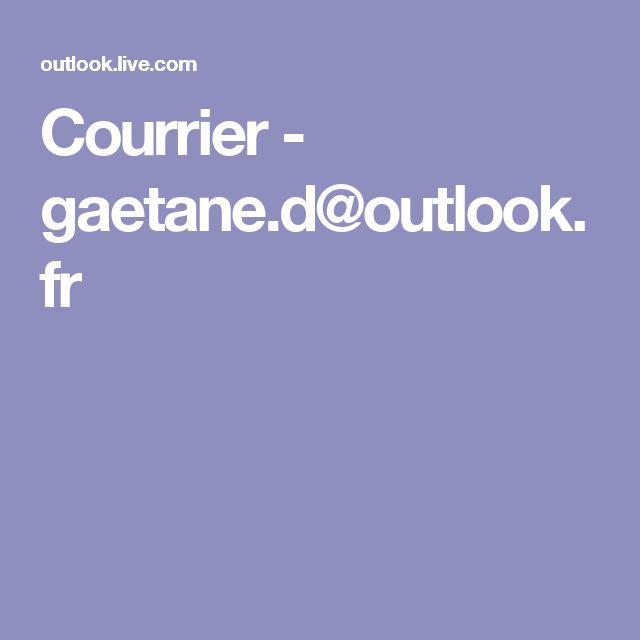 Courrier - gaetane.d@outlook.fr