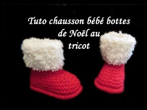 TUTO CHAUSSON BEBE BOTTE DE NOEL AU TRICOT FACILE knit slipper baby boot christmas easy to knit - YouTube