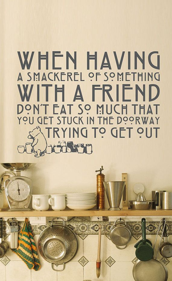 Vinyl Wall Decal Sticker Art - Winnie the Pooh kitchen quote - Whimsical Mural. via Etsy