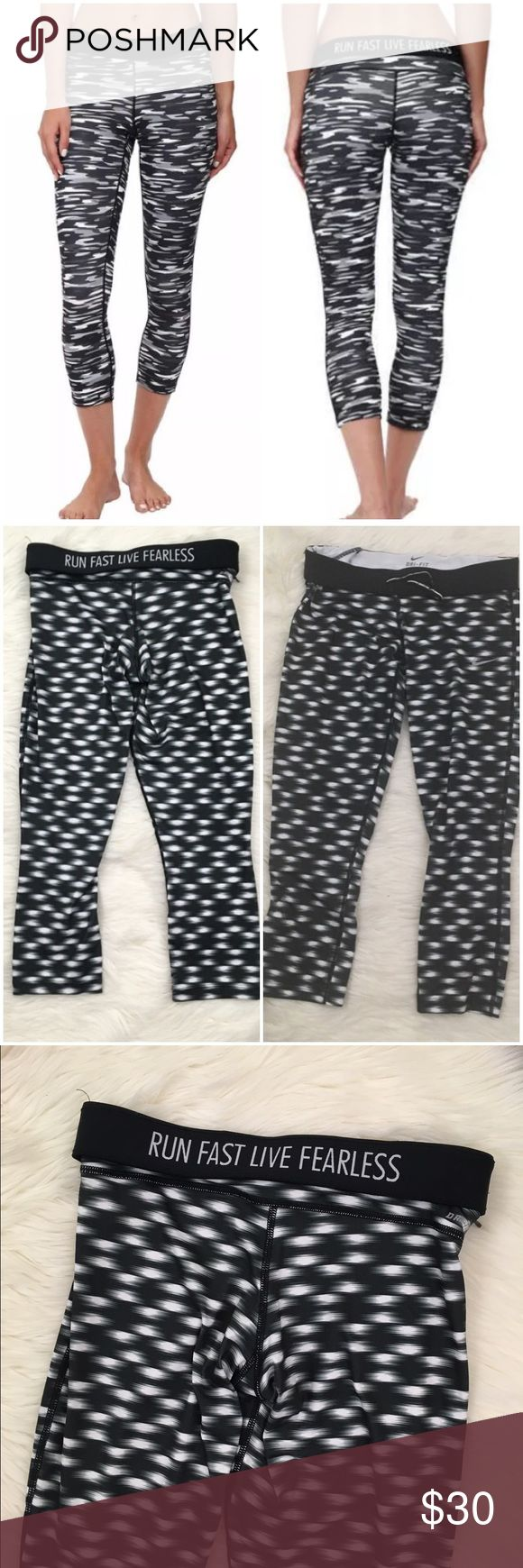 """Nike Run Fast Live Fearless Cropped Legging Nike fitness workout legging with foldover quoted spandex stretch waist with text """"run fast live fearless"""". Black and white text and Capri cut. Great condition. Nike Pants Ankle & Cropped"""