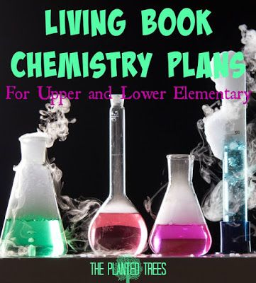 The Planted Trees: Living Book Chemistry Plans for Elementary