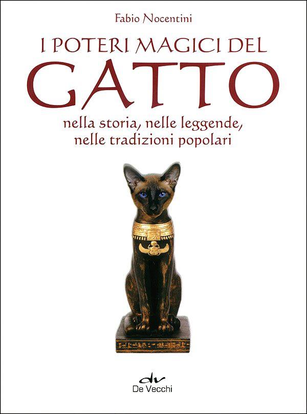 """""""I poteri magici del gatto nella storia, nelle leggende, nelle tradizioni popolari"""", Firenze, Giunti De Vecchi, 2011. E-book in formato pdf: www.ultimabooks.it/i-poteri-magici-del-gatto-1 Libro cartaceo: http://www.ibs.it/code/9788841207550/nocentini-fabio/poteri-magici-del-gatto.html"""