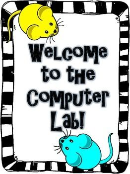 welcome to the computer lab bulletin boards | Computer Lab Welcome Poster (Free)