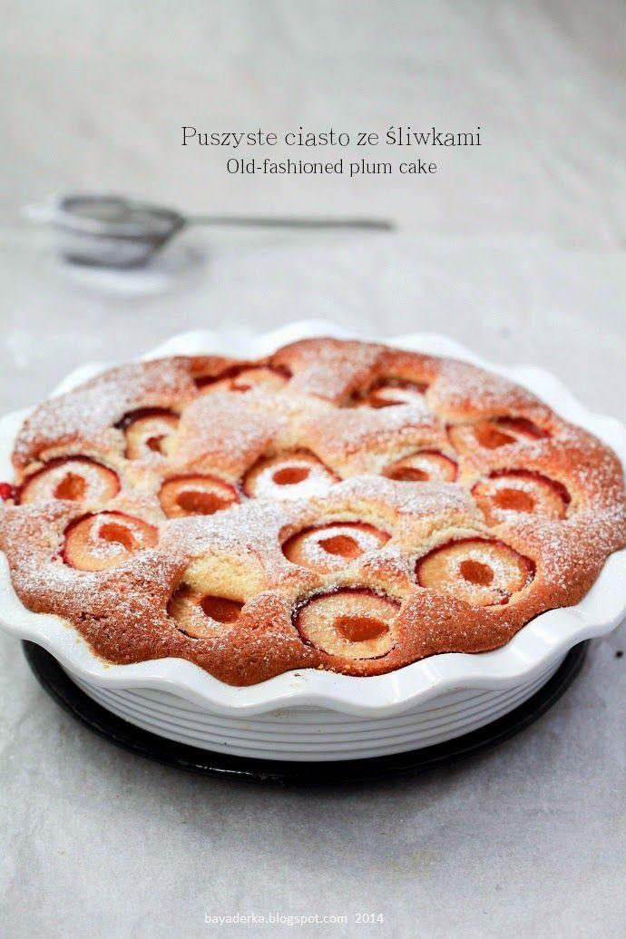 BAYADERKA : Puszyste ciasto ze śliwkami