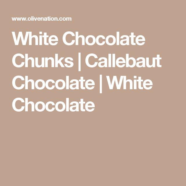 White Chocolate Chunks | Callebaut Chocolate | White Chocolate