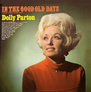 good old days images | Stale Popcorn: The Album Covers of Dolly Parton