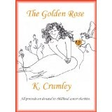The Golden Rose (Kindle Edition)By K. Crumley