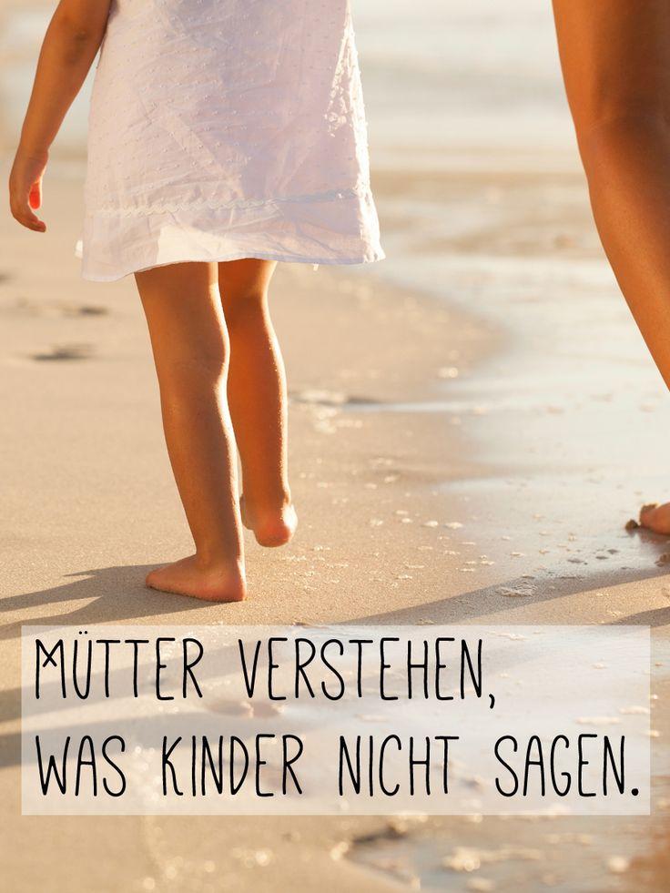 Noch mehr schöne Sprüche über Mütter und Kinder jetzt auf ...