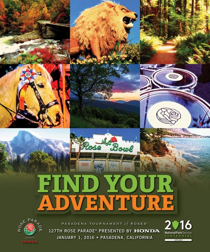 """tournament of roses parade...2016 theme """"find your adventure""""...highlighting centennial celebration of the national park service"""
