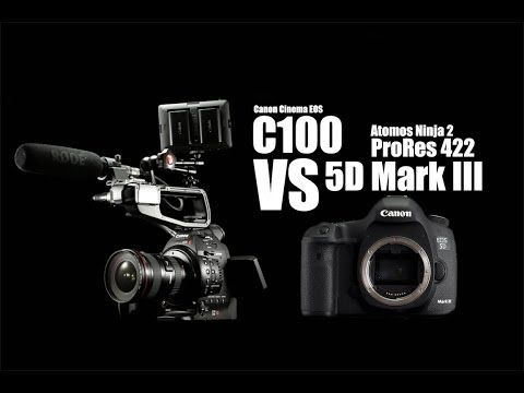 Canon C100 VS 5D Mark III (Both cameras recorded by Atomos Ninja 2 in ProRes) - YouTube