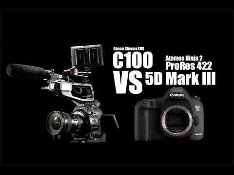 Canon C100 VS 5D Mark III (Both cameras recorded by Atomos Ninja 2 in ProRes) - YouTube
