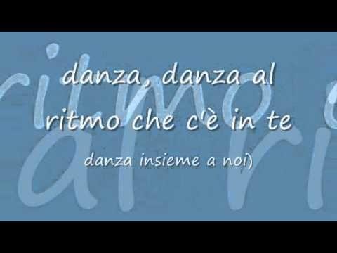 Danza la Vita - Testo
