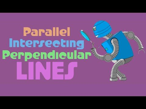Parallel, Perpendicular, and Intersecting Lines: Learn how to decipher different types of lines.  www.numberock.com