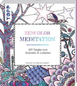 Zencolor Meditation von Martina Floßdorf https://www.topp-kreativ.de/zencolor-meditation-8202.html #frechverlag #topp #diy #basteln