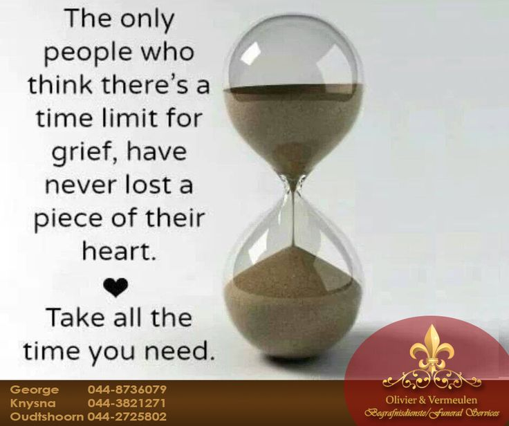 The only people who think there's a time limit for grief, have never lost a piece of their heart. Take all the time you need. #OlivierVermeulen #Sunday #motivation
