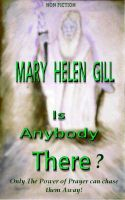 Is Anybody There ?, an ebook by Mary Helen Gill at Smashwords
