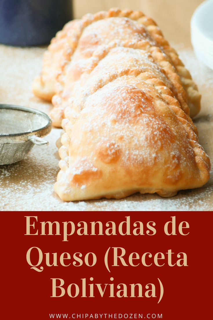 Bolivian Cheese Empanadas - Chipa by the Dozen Latin Food, Bolivia Food, Tostadas, Enchiladas, Cheese Recipes, Cooking Recipes, Mexican Food Recipes, Bolivian Recipes, Bolivian Empanadas Recipe