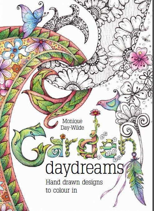 Garden Daydreams by Monique Day-Wilde, published by Metz Press