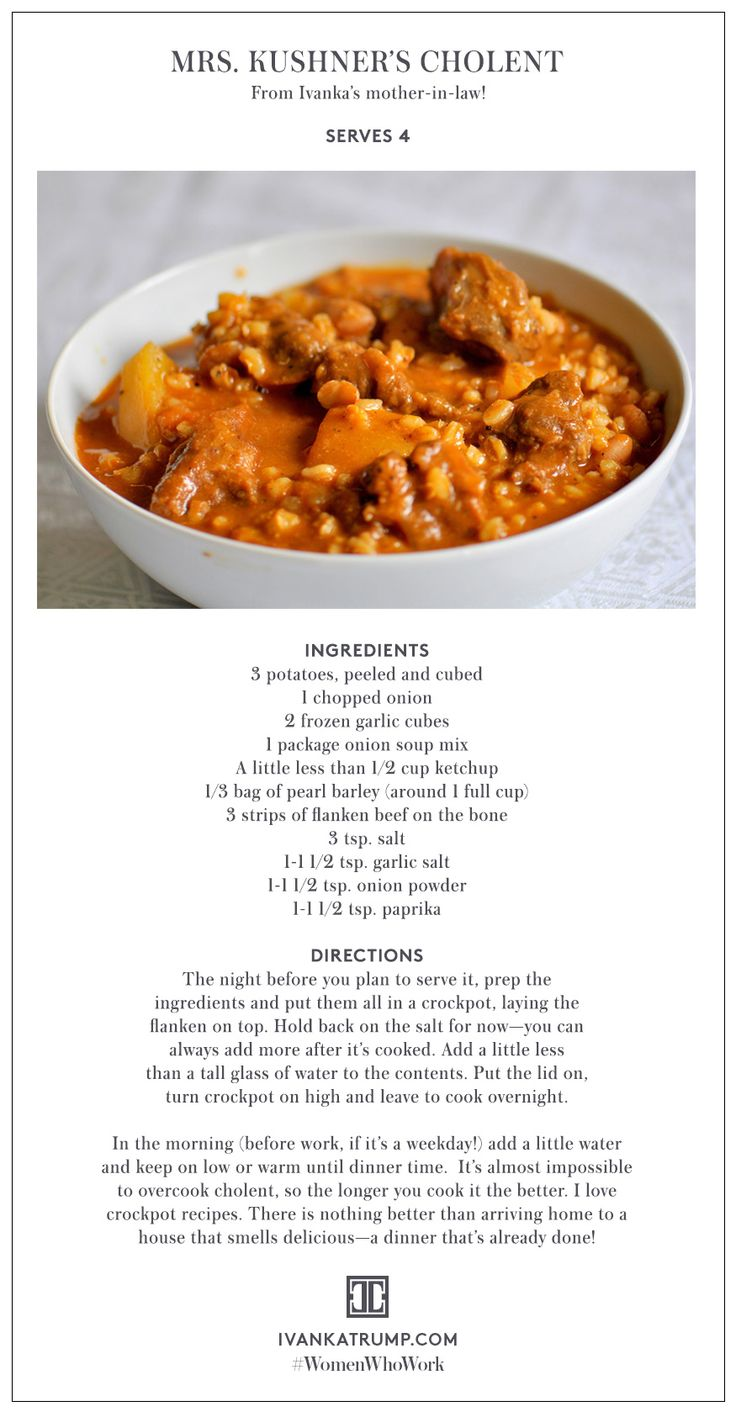 Take a cue from Ivanka and make this meal for the last cold night of the year. #Recipes #FamilyRecipes #Crockpot #Cholent