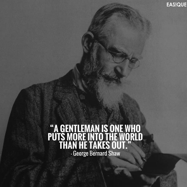 george bernard shaw gentleman quote