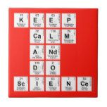 KEEP CALM AND DO SCIENCE Tiles