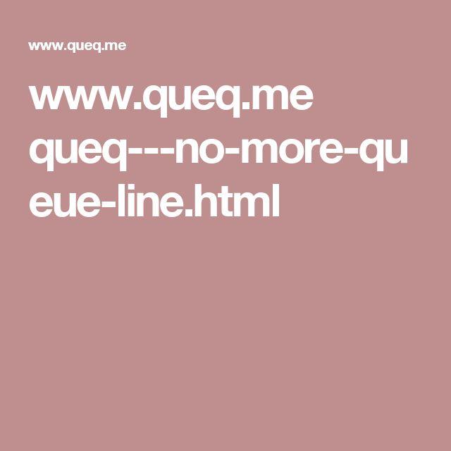 www.queq.me queq---no-more-queue-line.html