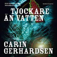 Tjockare än vatten - Carin Gerhardsen