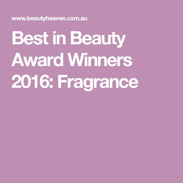Best in Beauty Award Winners 2016: Fragrance
