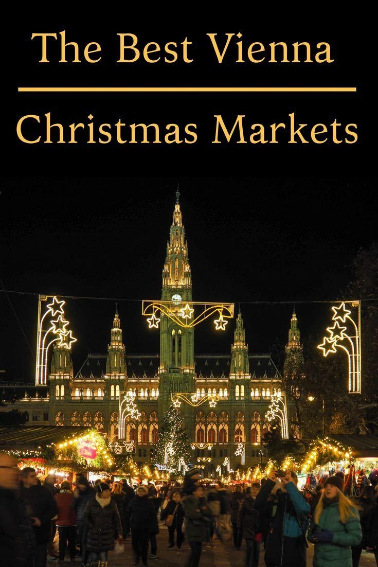 Christmas In Austria 2019.Best Vienna Christmas Markets 2019 Dates And Location