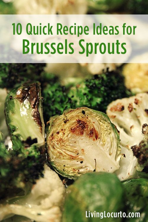 10 Quick Recipe Ideas for Brussels Sprouts & Roasted Vegetable Medley Recipe. LivingLocurto.com