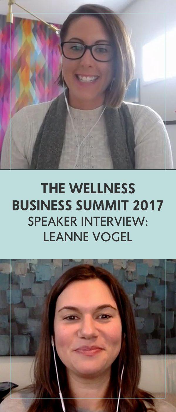 WBS'17 Speaker Interview: Leanne Vogel - The Wellness Business Hub