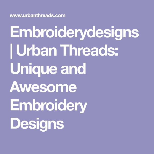 Embroiderydesigns | Urban Threads: Unique and Awesome Embroidery Designs