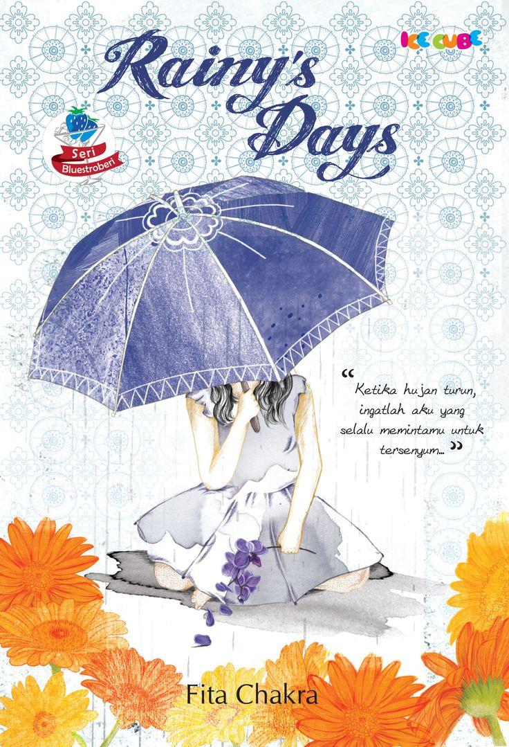 Rainy's Days by Fita Chakra - From Ice Cube