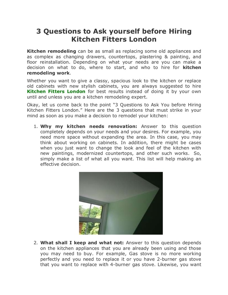 3-questions-to-ask-yourself-before-hiring-kitchen-fitters-london by Deepak Gupta via Slideshare