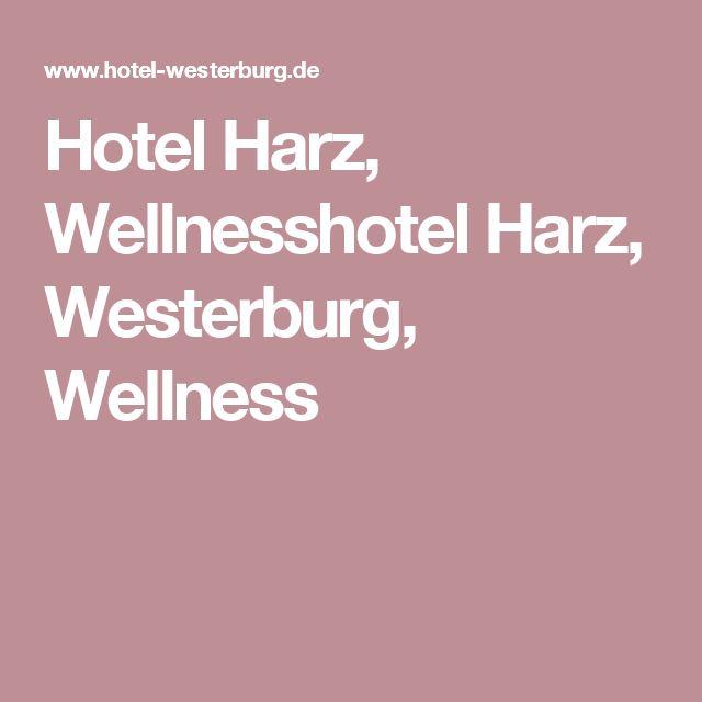 Hotel Harz, Wellnesshotel Harz, Westerburg, Wellness