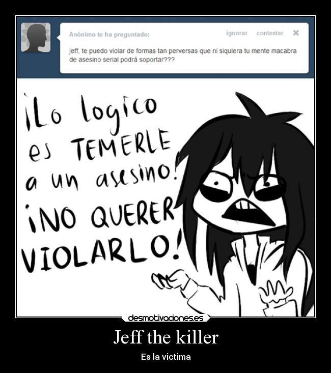 Resultado de imagen para memes de jeff the killer en español