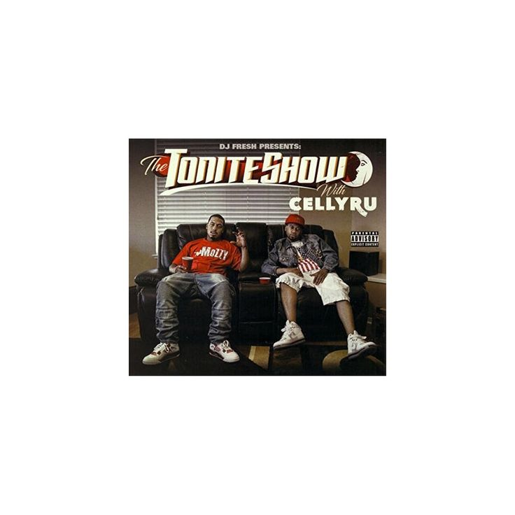 Celly Ru & DJ Fresh - Tonite Show with Celly Ru X (CD)