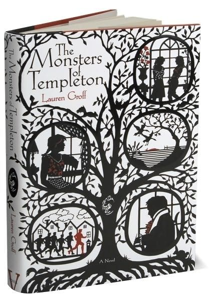 The Monsters of Templeton, by Lauren Groff | 29 Books To Get You Through Your Quarter-Life Crisis