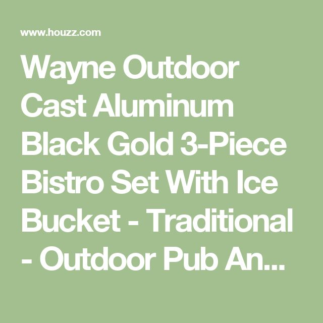 Wayne Outdoor Cast Aluminum Black Gold 3-Piece Bistro Set With Ice Bucket - Traditional - Outdoor Pub And Bistro Sets - by GDFStudio