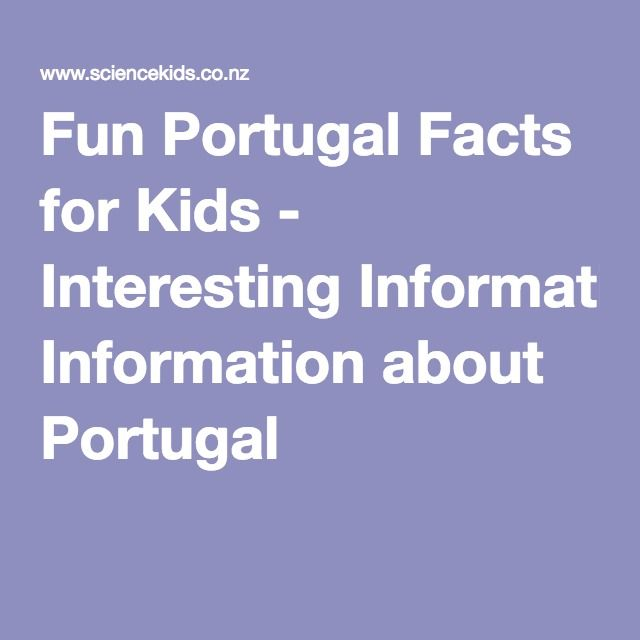 Fun Portugal Facts for Kids - Interesting Information about Portugal
