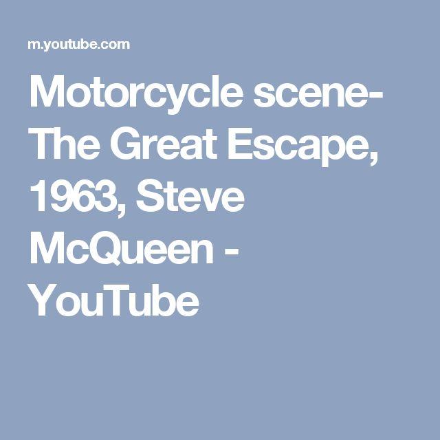 Motorcycle scene- The Great Escape, 1963, Steve McQueen - YouTube